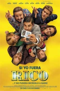 Película Si yo fuera rico hoy en cartelera en Cines Cristal de Lugo